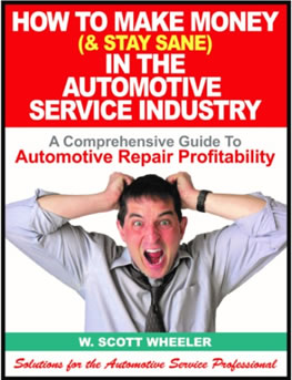 How to Make Money (& Stay Sane) in the Automotive Service Industry
